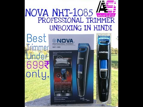 NOVA NHT-1085 Professional Trimmer Unboxing in Hindi || best trimmer Under699₹.