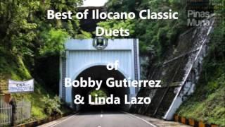 The Best Of Ilocano Classic Duets - Bobby Gutierrez & Linda Lazo