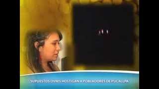 De Película 09/02/2014 OVNIS EN PUCALLPA