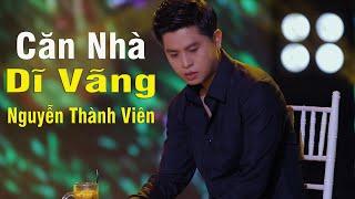 Căn Nhà Dĩ Vãng - Nguyễn Thành Viên [ MV Official]