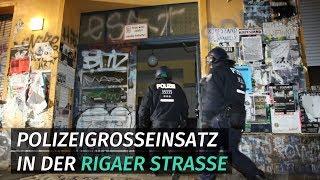 Polizeigroßeinsatz an der Rigaer Straße
