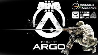 """""""Project Argo"""" ARMA 3 (Free to Play) - Starting to Play - PC HD [1080p]"""