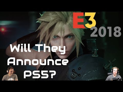 E3 2018 Playstation Predictions - PS5, Ghosts Of Tsushima, Final Fantasy VII, & Last Of Us 2