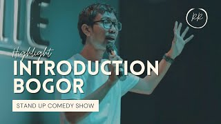 STAND UP COMEDY INTRODUCTION 2018 (HIGHLIGHT)