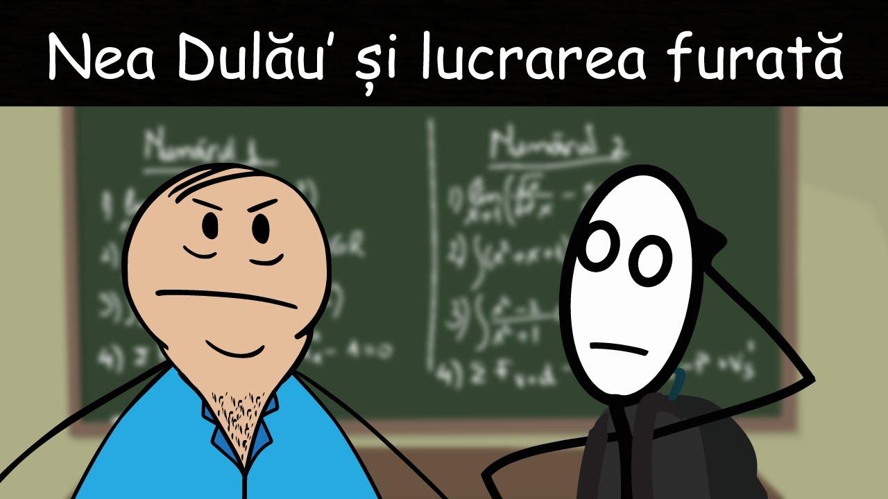 Nea Dulău' Și Lucrarea Ciordită (A Doua Matematică)