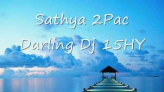 SATHIA DARLING 2PAC 2009 BOLLYWOOD REMIX
