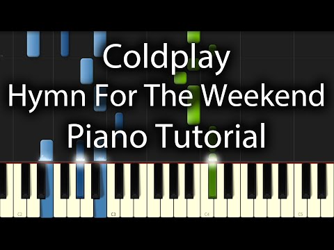 Coldplay Feat. Beyonce - Hymn For The Weekend Tutorial (How To Play On Piano)