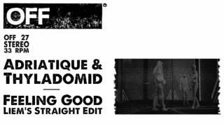 Adriatique & Thyladomid - Feeling Good (Liem