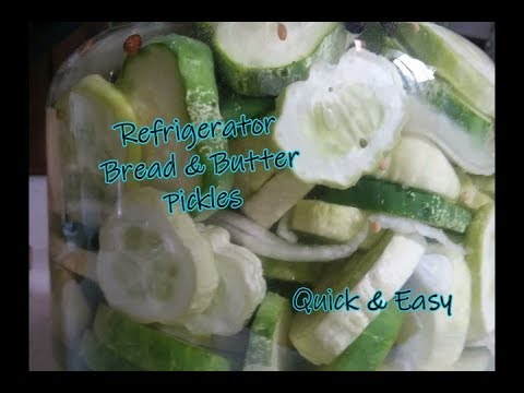 Refrigerator Bread & Butter Pickles   Quick & Easy