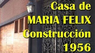 """MARIA FELIX VLOGS ★ """"Construccion CASA DE POLANCO 1956"""""""