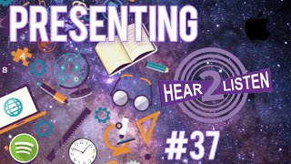 PRESENTING HEAR2LISTEN | Episode #37 Hear2Listen Podcast 2020