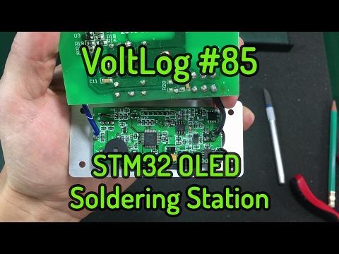 Voltlog #85 - STM32 OLED T12 Soldering Station
