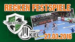 RECKEN FESTSPIELE - TSV HANNOVER-BURGDORF gegen THW KIEL - 27.03.2016