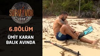 Survivor 2018 | TV'de Yok | Ümit Karan balık avında!