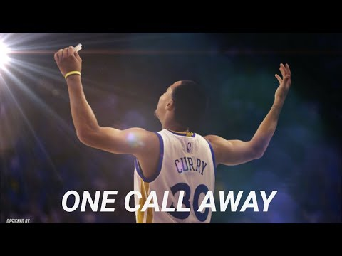 Stephen Curry Mix - One Call Away