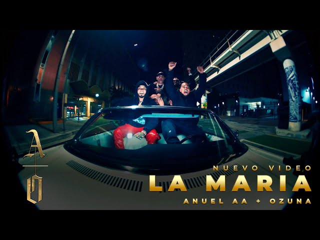 @Anuel AA & Ozuna - LA MARIA