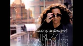 Crying over you- Trijntje Oosterhuis