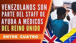 Venezolanos son parte del staff de ayuda a médicos del Reino Unido