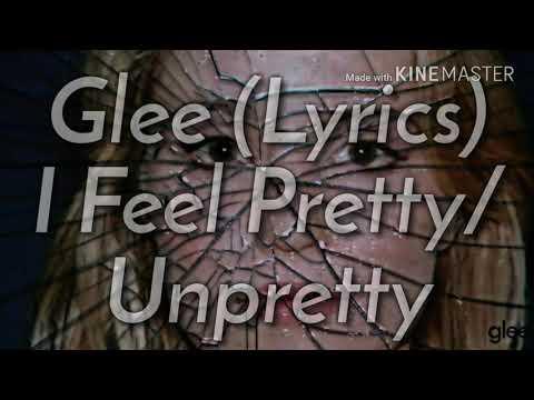 Glee - I Feel Pretty/Unpretty (Lyrics)