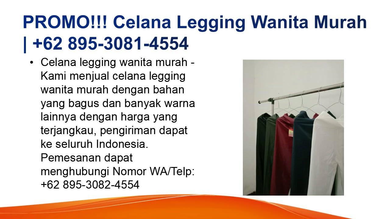 Terbaru Celana Legging Wanita Paling Murah 62 895 3081 4554 Youtube