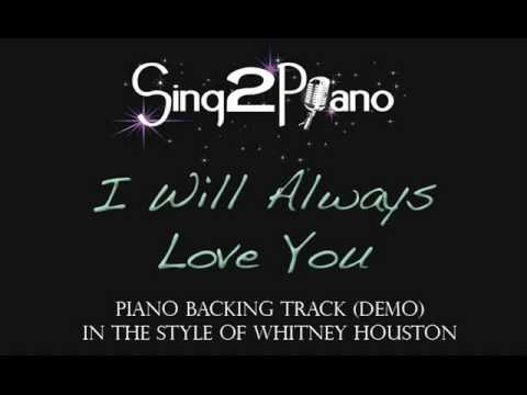 I Will Always Love You - Whitney Houston (piano Backing Track Demo)