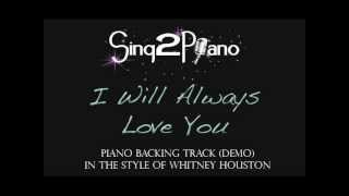 I Will Always Love You - Whitney Houston piano backing track)