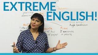 Extreme English!