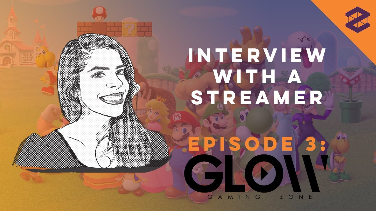 Interview With A Streamer: Glow