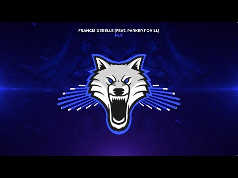Fransis Derelle - Fly (feat. Parker Pohill)