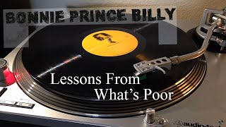 Bonnie 'Prince' Billy - Lessons From What's Poor - Black Vinyl LP