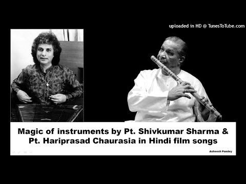 Magic of Instruments by Pt. Shivkumar Sharma and Pt. Hari Prasad Chaurasia