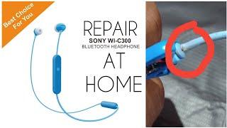 SONY WI-C300 How to repair How to repair sony wi-c300 Bluetooth headphones