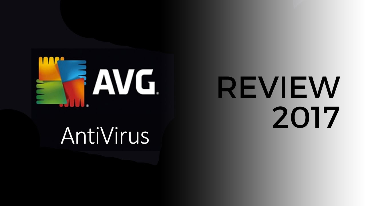 AVG Antivirus Review for 2017