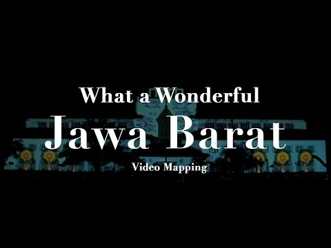 Video Mapping Gedung Sate Bandung - What a Wondeful Jabar