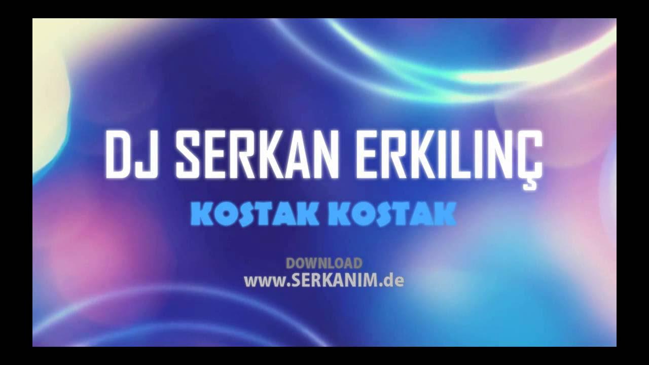 Ankara Oyun Havası - Kostak Kostak Remix (Bekir Kurt ft. DJ Serkan Erkılınç)  www.DJSERKAN.com