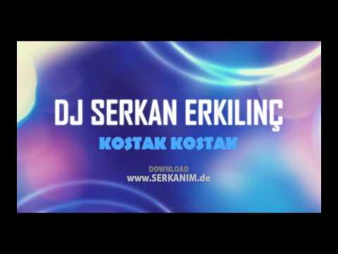 Ankara Oyun Havası - Kostak Kostak Remix (Bekir Kurt ft. DJ Serkan Erkılınç)  www.DJSERKAN.de