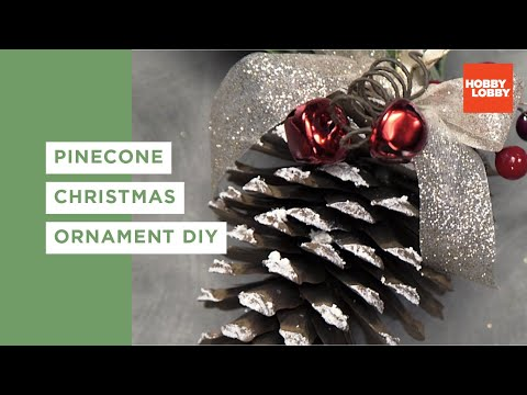 Pinecone Christmas Ornament DIY | Hobby Lobby®