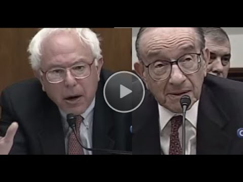 Blast from the Past: Bernie Sanders Vs. Alan Greenspan...