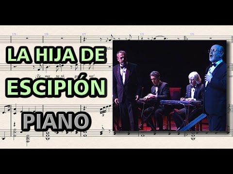La Hija de Escipión - Les Luthiers   Partitura Piano y Voces