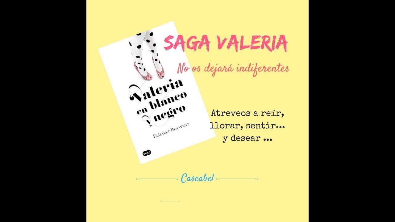 Saga Valeria 2 Tercer Libro Elísabet Benavent Youtube