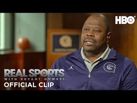 'Patrick Ewing's Return to Georgetown' Preview | Real Sports w/ Bryant Gumbel | HBO