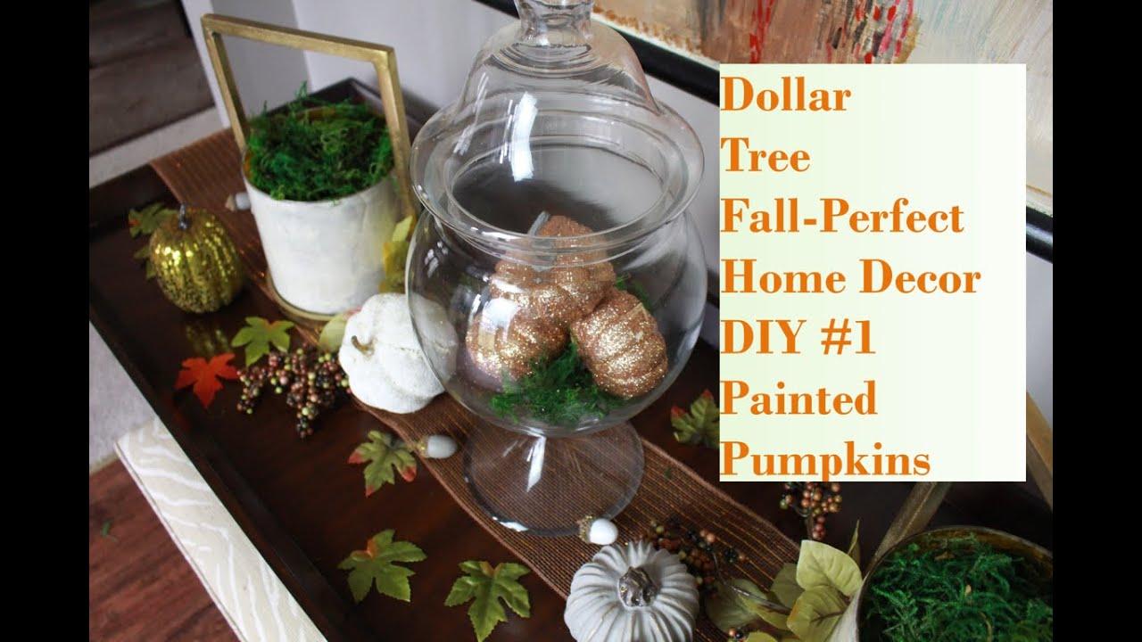 dollar tree fall perfect home decor diy 1 painted pumpkins youtube