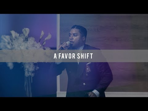 A Favor Shift