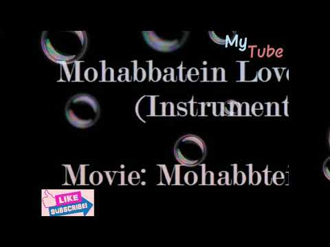 Download Mohbbatein (Love Theme Tune) By SDN
