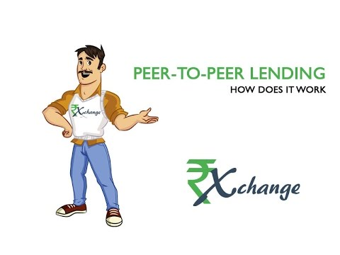 How does Peer to Peer Lending in India work | Rupaiya Exchange