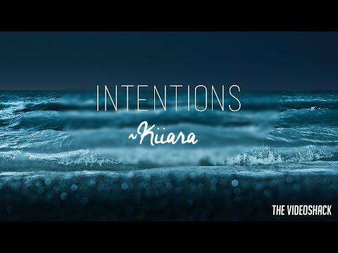 """Kiiara - """"Intentions"""" Lyrics"""