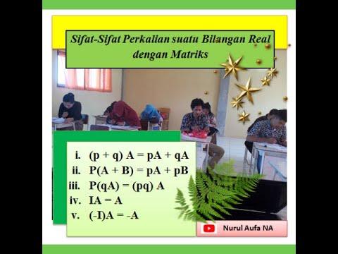 sifat-sifat-perkalian-bilangan-real-terhadap-matriks_pembuktian-sifat-sifat-perkalian-matriks