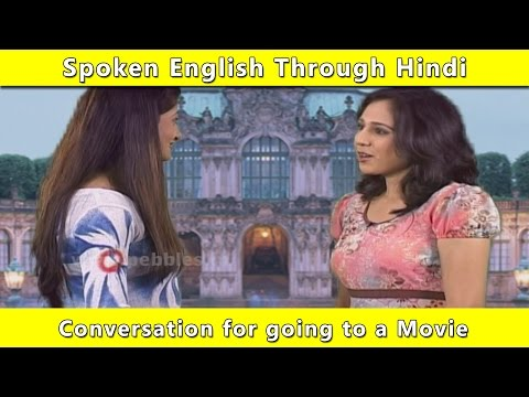Conversation For A Movie   Spoken English Through Hindi   Learn English In Hindi For Beginners