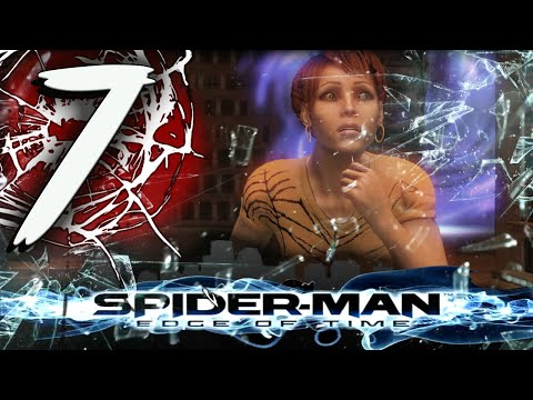 SPIDER-MAN Edge of Time - Part 7 Save Mary Jane Parker!