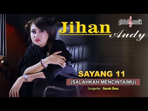 Jihan Audy - Sayang 11 (Salahkah Mencintaimu) (Official Lyric Video)